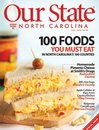 Our State North Carolina Magazine, July 2010 issue - 100 Food You Must Eat