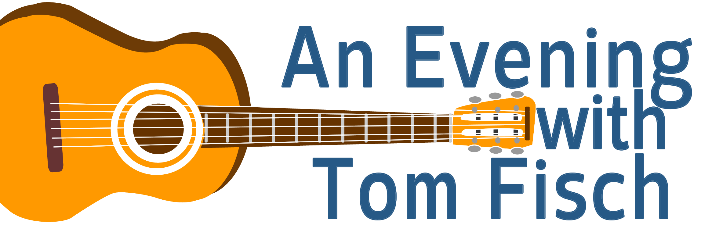 An Evening with Tom Fisch Thursday Aug 17 5:30 - 7:30