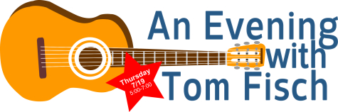 Teaser: Tom Fisch performs his own live music July 19 from 5-7 pm